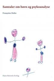 samtaler om børn og psykoanalyse - bog