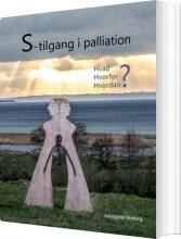 s-tilgang i palliation - bog