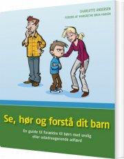 se, hør og forstå dit barn - bog