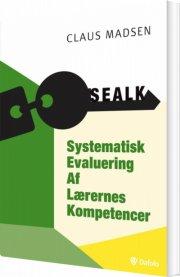 sealk - systematisk evaluering af lærernes kompetencer - bog