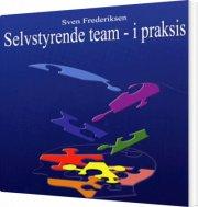 selvstyrende team - i praksis - bog