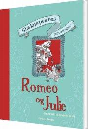 shakespeares fortællinger - romeo og julie - bog