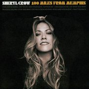 sheryl crow - 100 miles from memphis - cd