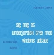 sig mig et underjordisk træ med vindens udtale - bog