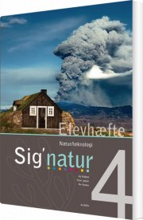 sig'natur 4, natur/teknologi, elevhæfte - bog