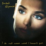 sinead o'connor - i do not want what i havent got - cd