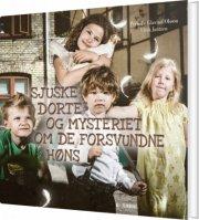 sjuske dorte og mysteriet om de forsvundne høns - bog