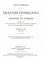 skaanes overgang fra danmark til sverige - bog