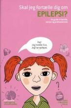 skal jeg fortælle dig om epilepsi? - bog