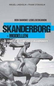 skanderborgs forvandling - den danske ledelseskanon, 8 - bog