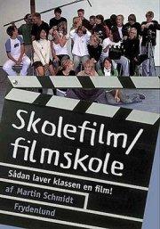 skolefilm/filmskole - bog