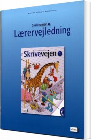 skrivevejen 1, lærervejledning - bog