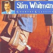 slim whitman - country classics - cd