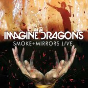 imagine dragons - smoke + mirrors live in canada 2015  - Cd+DVD