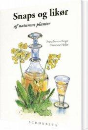snaps og likør af naturens planter - bog