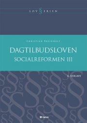 socialreformen. dagtilbudsloven - bog