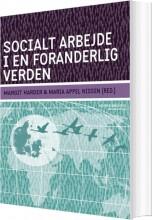 socialt arbejde i en foranderlig verden - bog