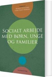 socialt arbejde med børn, unge og familier - bog