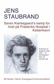søren kierkegaard?s kamp for livet på frederiks hospital i københavn - bog