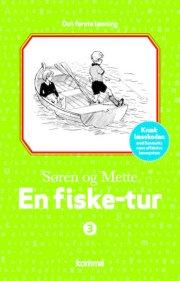 søren og mette - den første læsning 3: en fiske-tur - bog