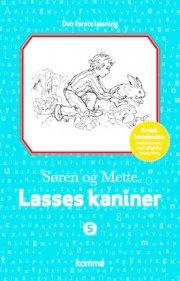 søren og mette - den første læsning 5: lasses kaniner - bog