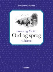 søren og mette: ord og sprog 4. kl. - skriftlig dansk - bog