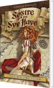 søstre på de syv have (2). den magiske storm - bog