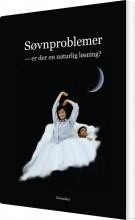 søvnproblemer - er der en naturlig løsning? - bog