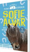 sofie og alvar. hestene på ponygården 2 - bog