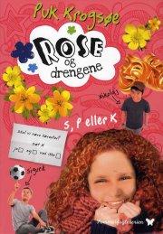 sommerfugleserien: rose og drengene  - bd. 2