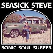 seasick steve - sonic soul surfer - dobbelt lp - Vinyl / LP