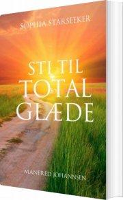 sophia starseeker sti til total glæde - bog