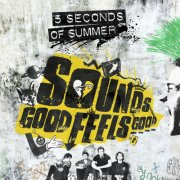 5 seconds of summer - sounds good feels good - cd