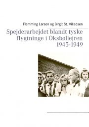 spejderarbejdet blandt tyske flygtninge i oksbøllejren 1945-1949 - bog