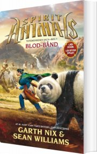 spirit animals 3: blod-bånd - bog
