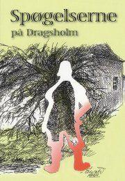 spøgelserne på dragsholm - bog