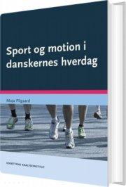 sport og motion i danskernes hverdag - bog