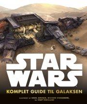 star wars - komplet guide til galaksen - bog