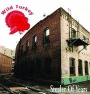 wild turkey - stealer of years - cd
