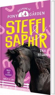 steffi og saphir. hestene på ponygården 4 - bog