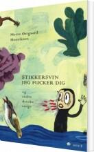 stikkersvin jeg fucker dig og andre danske sange - bog