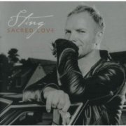 sting - sacred love  - New Version