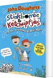 stinkbombe og ketchupfjæs og de grumme grævlinger - bog