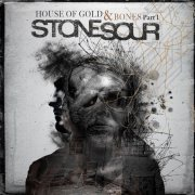 stone sour - house of gold and bones - part 1 - cd