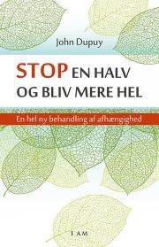 stop en halv og bliv mere hel - bog