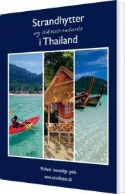 strandhytter og luksus-resorts i thailand - bog