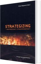 strategizing - kontekstuel virksomhedsteori - bog