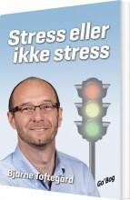 stress eller ikke stress - bog