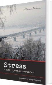 stress - når hjernen skrumper - bog