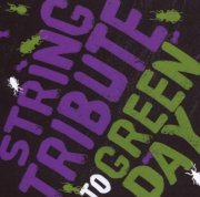 string tribute players - string tribute to green day - cd